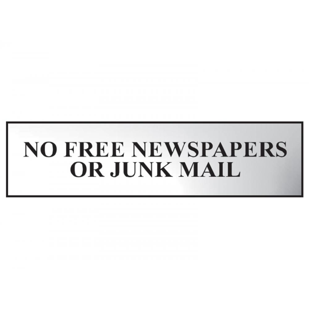 Scan No Free Newspapers Or Junk Mail - Polished Chrome Effect 200 x 50mm